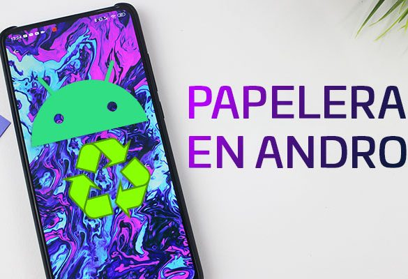 Papelera en Android NewEsc