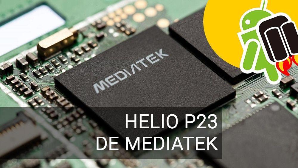 Procesador helio p23 mediatek